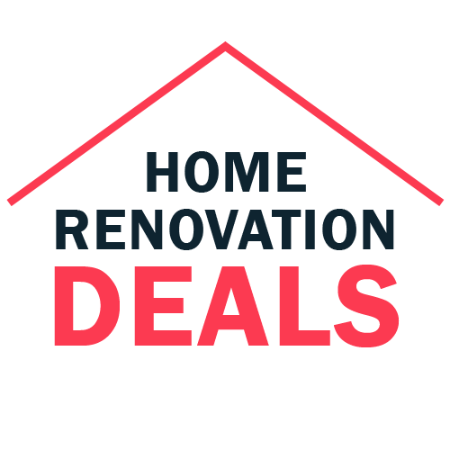 HOME RENOVATION DEALS